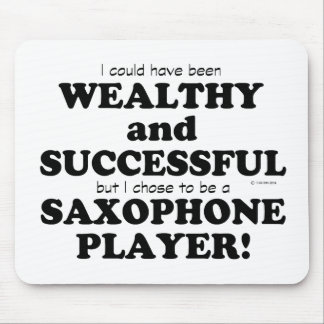 Saxophone Wealthy & Successful Mouse Pad