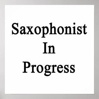 Saxophonist In Progress Poster