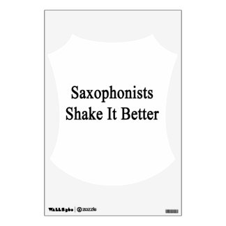 Saxophonists Shake It Better Wall Stickers
