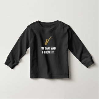 Saxy Know It Toddler T-shirt