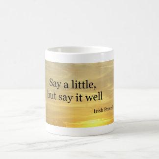 Say a little coffee mug