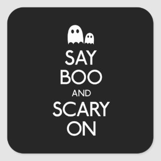 Say boo and scary on square sticker