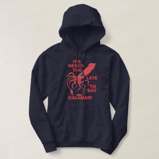 Say Calamari Hoodie