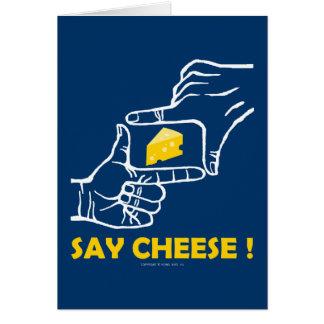 Say cheese ! card
