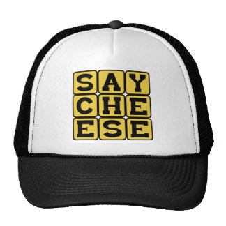 Say Cheese, Photographer's Request Trucker Hat