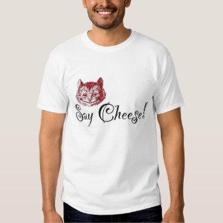 Say Cheese T Shirt