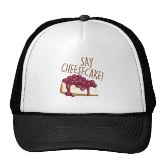 Say Cheesecake Trucker Hat