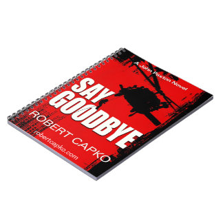 Say Goodbye Notebook