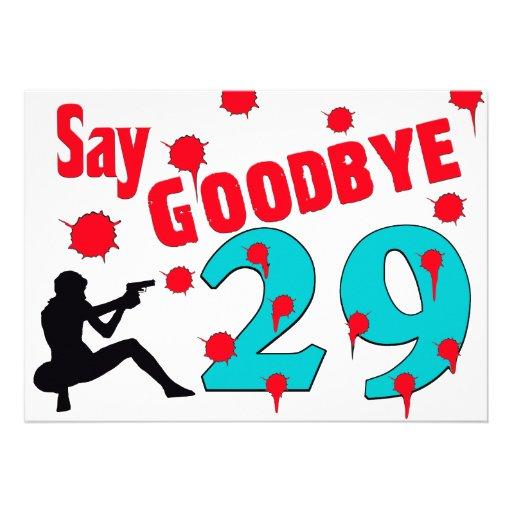 Say Goodbye To 29 A 30th Birthday Celebration Custom Invites