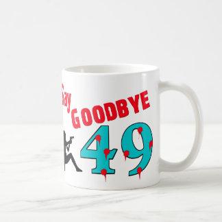 Say Goodbye To 49 Classic White Coffee Mug