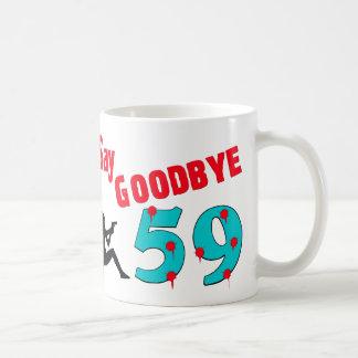 Say Goodbye To 59 Coffee Mug