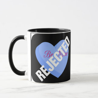 Say Happy Valentines with Rejection & Breakup Mug