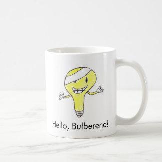 Say hello to Bulbereno! Coffee Mug