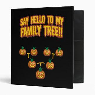 Say Hello To My family Tree 3 Ring Binder