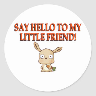 Say Hello To My Little Friend Classic Round Sticker