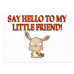 Say Hello To My Little Friend Postcard
