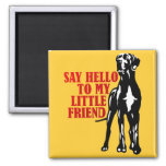 say hello to my little friend refrigerator magnets
