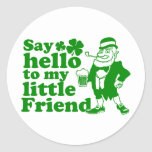 Say Hello To My Little Friend Stickers