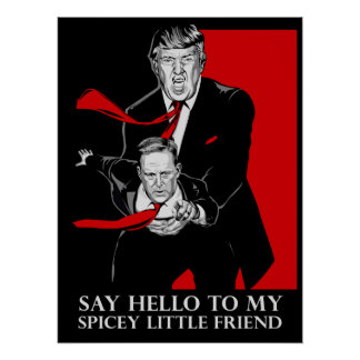 Say Hello To My Spicey Little Friend Poster