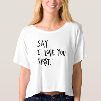 Say I Love You First Flowy Crop Top Tee
