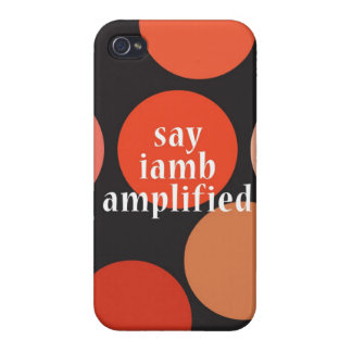 """""""Say Iamb Amplified"""" iPhone 4/4S Cover"""