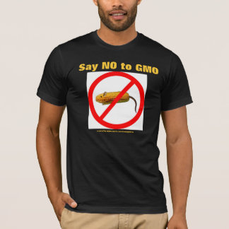 Say IN you GMO T-Shirt