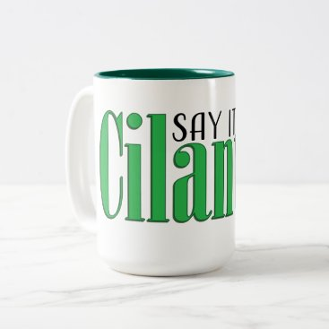 Beach Themed Say it ain't cilantro Two-Tone coffee mug