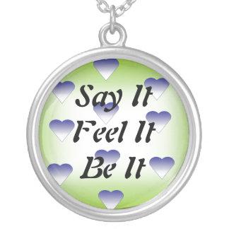 Say It, Feel It, Be It Necklace