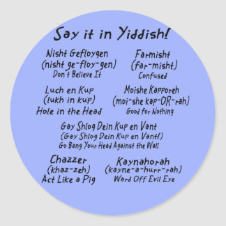 Say it in Yiddish Blue Classic Round Sticker