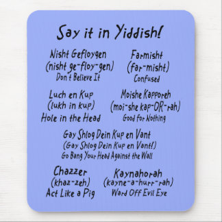 Say it in Yiddish Mouse Pad