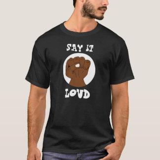 Say it Loud Black Pride Fist on Dark T-Shirt
