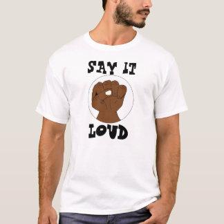 Say It Loud Black Pride Fist on White T-Shirt