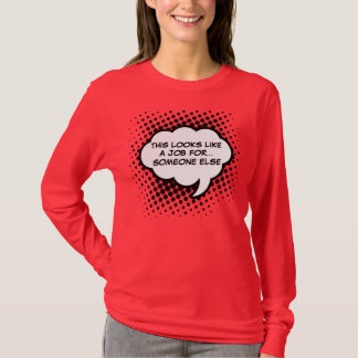 Say It Out Loud T-Shirt