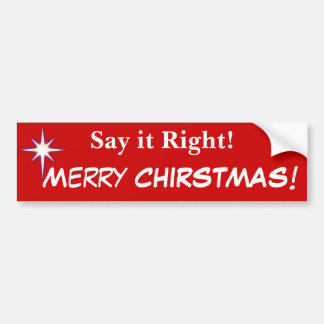 Say It Right Merry Christmas and Nativity Star Bumper Sticker