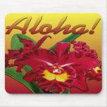Say it with Aloha! Mousepad 2