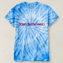 Say it with Ts She Believed 51 By ZAZZ_IT T-shirt
