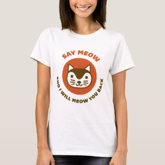 Say Meow T-Shirt