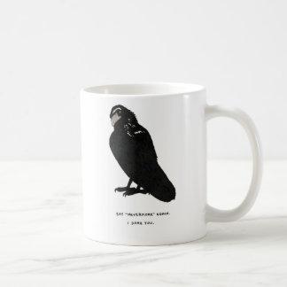 "say ""nevermore"" again. basic white mug"