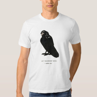 """say """"nevermore"""" again. T-Shirt"""
