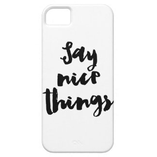 Say Nice Things iPhone SE/5/5s Case