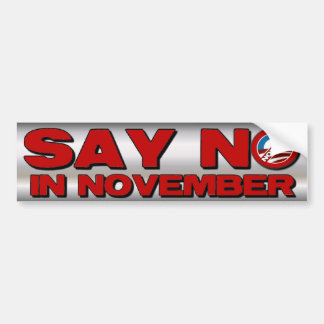 Say No in November - Anti Obama Bumper Sticker