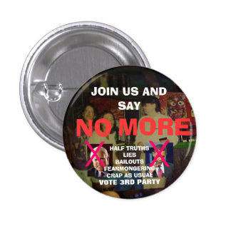 SAY NO MORE PINBACK BUTTON