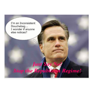 Say No Romney 2012 - And No to the GOP Regime! Postcards