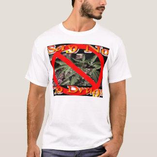 Say No T-Shirt