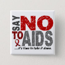 Say NO To AIDS 1 Pinback Button