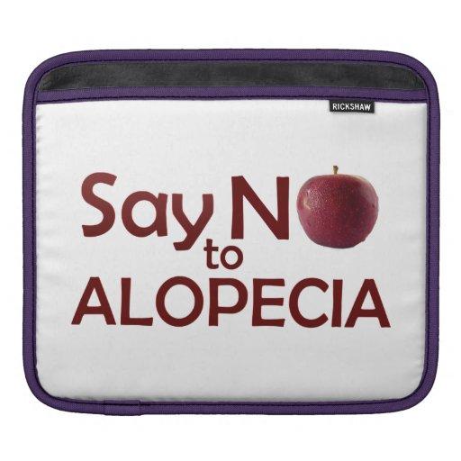 Say No to Alopecia iPad Sleeve