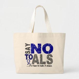 Say NO To ALS 1 Large Tote Bag