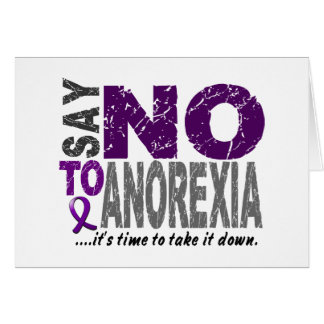 Say NO To Anorexia 1 Card