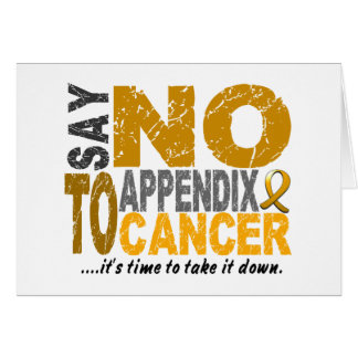Say NO To Appendix Cancer 1 Card