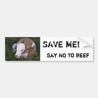 Say NO to Beef bumper sticker Car Bumper Sticker